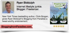 Click here to pick up Blogging from Paradise: How to Retire to a Life of Island Hopping through Smart Blogging.