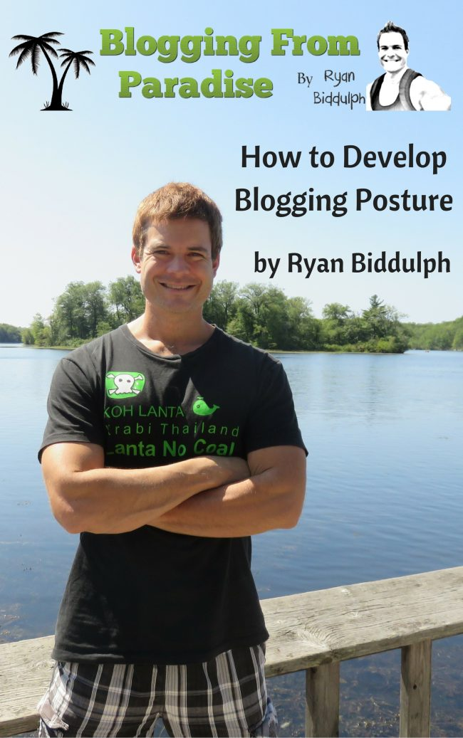 how to develop blogging posture
