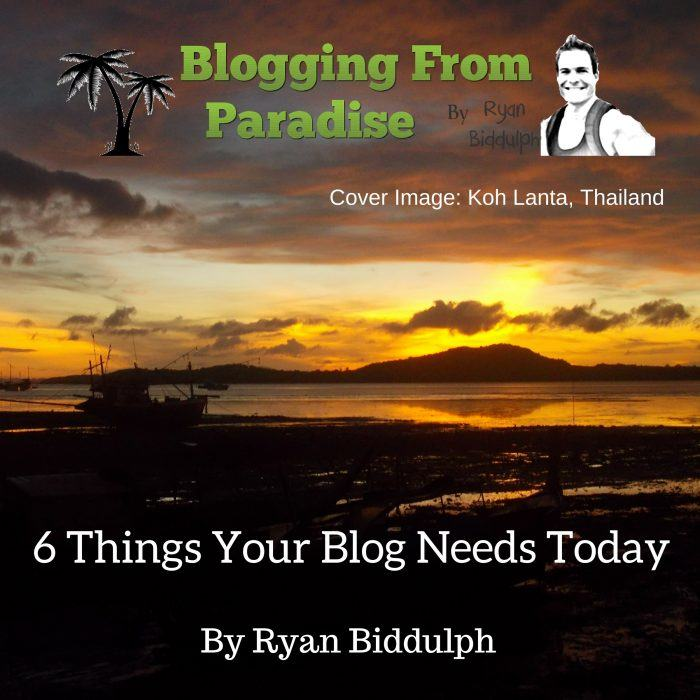 6 Things Your Blog Needs Today